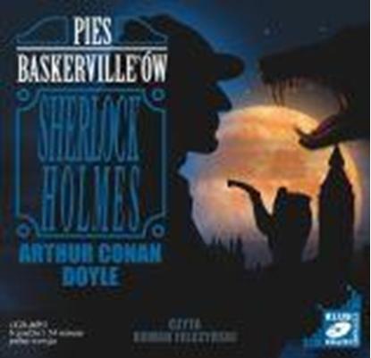 "Снимка на ""Sherlock Holmes: Pies Baskervilleów"" Artur Conan Doyle"