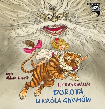 "Obrazek ""Dorota u Króla Gnomów"" L. Frank Baum"