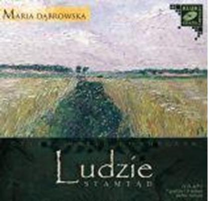 "Picture of ""Ludzie stamtąd"" Maria Dąbrowska"