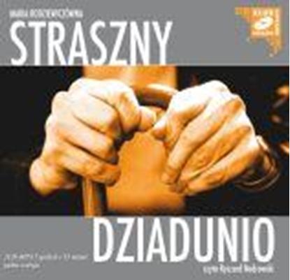 """Obrazek """"Straszny dziadunio"""" Maria Rodziewiczówna"""