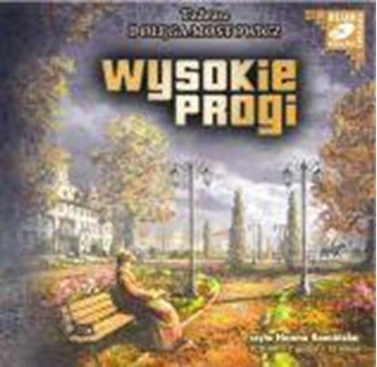 """Obrazek """"Wysokie progi"""" Tadeusz Dołęga-Mostowicz"""