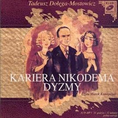 """Obrazek """"Kariera Nikodema Dyzmy"""" Tadeusz Dołęga-Mostowicz"""