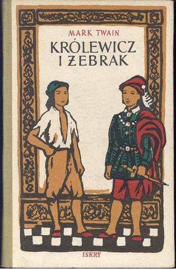 "Снимка на ""Królewicz i żebrak"" Mark Twain"