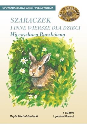 """Picture of """"Szaraczek i inne wiersze dla dzieci"""" Mieczysława Buczkówna"""