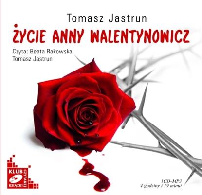 """Obrazek """"Życie Anny Walentynowicz"""" Tomasz Jastrun"""
