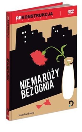 """Picture of """"Nie ma róży bez ognia"""" w reż. Stanisława Barei"""
