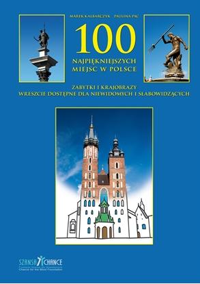 """Изображение Atlas """"100 najpiękniejszych miejsc w Polsce"""""""