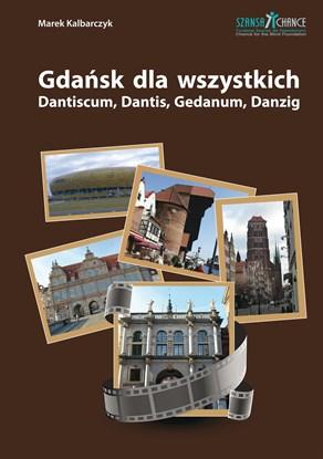 Изображение Gdańsk dla wszystkich - przewodnik