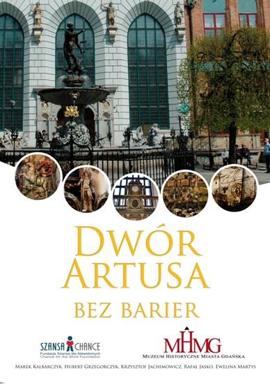 Picture of Dwór Artusa bez barier - przewodnik