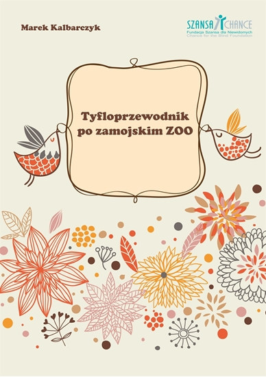 Picture of Tyfloprzewodnik po zamojskim ZOO