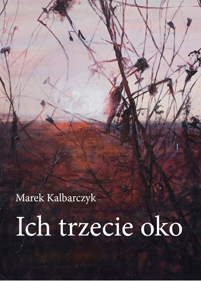 """Изображение """"Ich trzecie oko"""" Marek Kalbarczyk"""