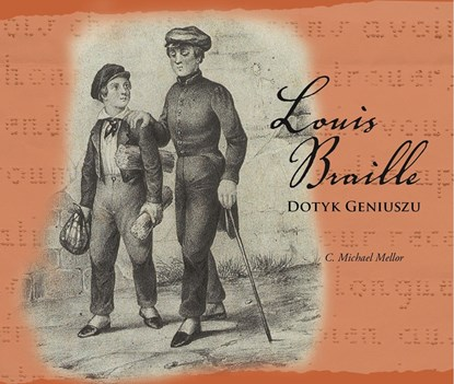 "Picture of ""Louis Braille - dotyk geniuszu"" Michael Mellor"