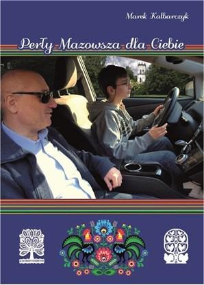 """Изображение """"Perły Mazowsza dla Ciebie"""" Marek Kalbarczyk"""